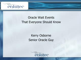 Prophet Wait Events That Everyone Should Know Kerry Osborne Senior Oracle Guy