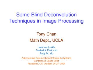 Some Blind Deconvolution Techniques in Image Processing