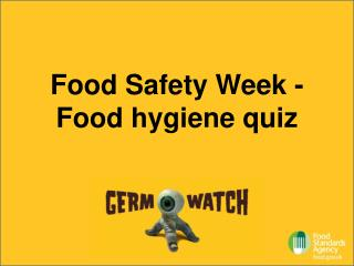 Sustenance Safety Week - Food cleanliness test