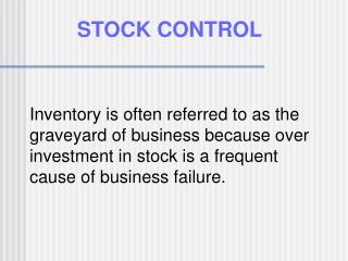 STOCK CONTROL WITHOUT RECORDS