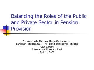Adjusting the Public's Roles and Private Sector in Pension Provision