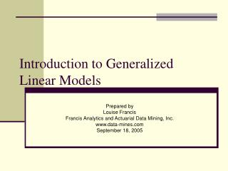 Prologue to Generalized Linear Models