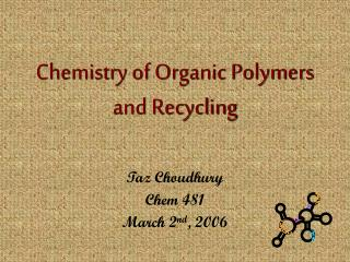 Science of Organic Polymers and Recycling