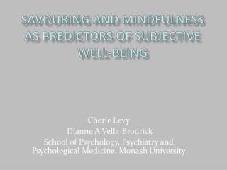 Enjoying and Mindfulness as Predictors of Subjective Well-Being