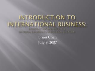 Prologue TO INTERNATIONAL BUSINESS: Introduction and review National Differences in Political economy