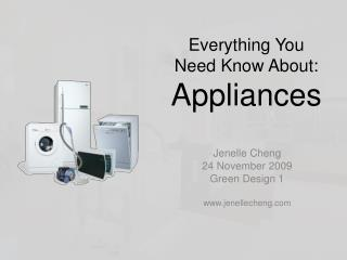 All that You Need Know About: Appliances