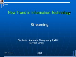 New Trend in Information Technology