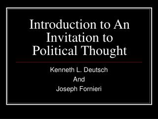 Prologue to An Invitation to Political Thought