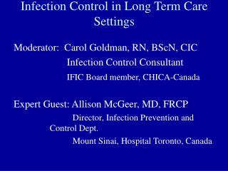 Contamination Control in Long Term Care Settings