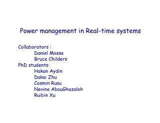 Power administration in Real-time frameworks