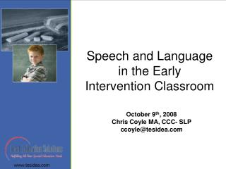 Discourse and Language in the Early Intervention Classroom