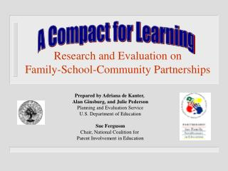 Exploration and Evaluation on Family-School-Community Partnerships