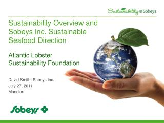 Manageability Overview and Sobeys Inc. Practical Seafood Direction