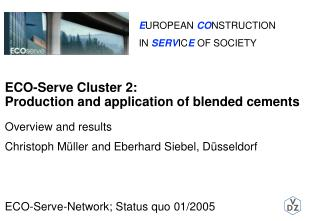 ECO-Serve Cluster 2: Production and use of mixed bonds