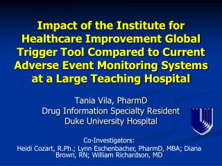 Effect of the Institute for Healthcare Improvement Global Trigger Tool Compared to Current Adverse Event Monitoring Sys