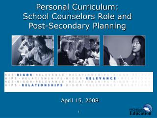 Individual Curriculum: School Counselors Role and Post-Secondary Planning