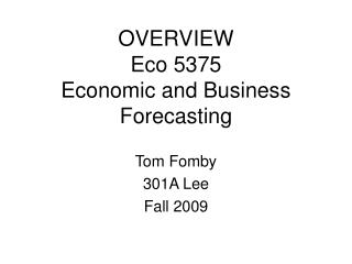Review Eco 5375 Economic and Business Forecasting