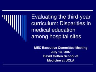 Assessing the third-year educational modules: Disparities in restorative training among clinic locales