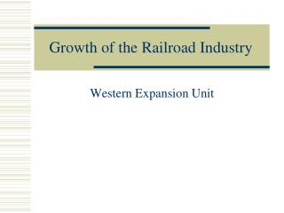Development of the Railroad Industry
