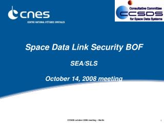 Space Data Link Security BOF SEA