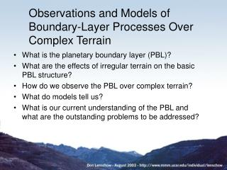 Perceptions and Models of Boundary-Layer Processes Over Complex Terrain