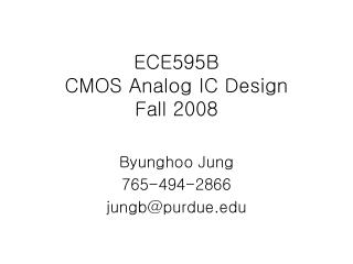 ECE595B CMOS Analog IC Design Fall 2008
