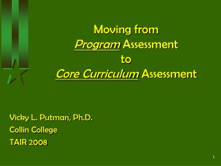 Moving from Program Assessment to Core Curriculum Assessment
