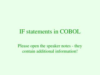 On the off chance that announcements in COBOL