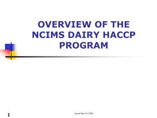 Review OF THE NCIMS DAIRY HACCP PROGRAM