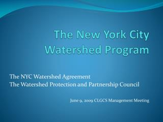 The New York City Watershed Program