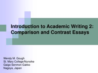 Prologue to Academic Writing 2: Comparison and Contrast Essays