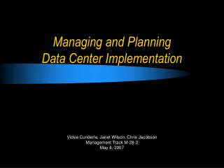 Overseeing and Planning Data Center Implementation