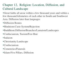 Section 12, Religion: Location, Diffusion, and Cultural Landscape