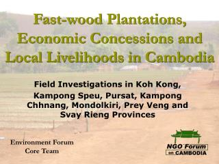 Quick wood Plantations, Economic Concessions and Local Livelihoods in Cambodia