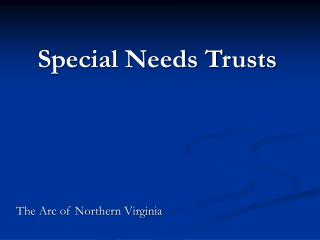 Exceptional Needs Trusts