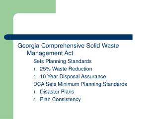Georgia Comprehensive Solid Waste Management Act Sets Planning Standards 25 Waste Reduction 10 Year Disposal Assurance