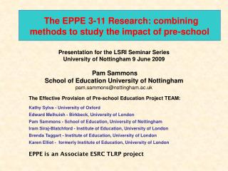The EPPE 3-11 Research: consolidating routines to think about the effect of pre-school