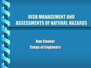Hazard MANAGEMENT AND ASSESSMENTS OF NATURAL HAZARDS