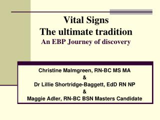 Key Signs a definitive custom An EBP Journey of revelation