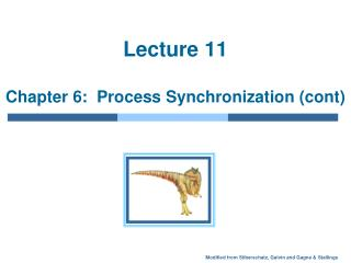 Address 11 Chapter 6: Process Synchronization cont