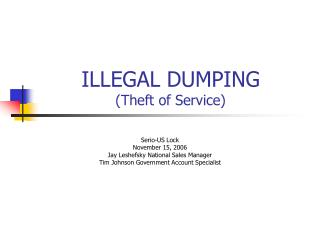 Unlawful DUMPING Theft of Service