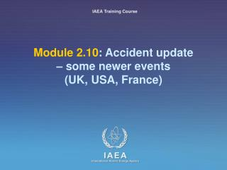 Module 2.10: Accident overhaul some more up to date occasions UK, USA, France