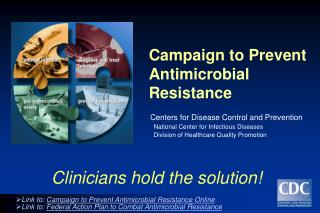 Battle to Prevent Antimicrobial Resistance