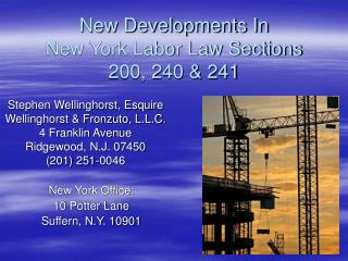New Developments In New York Labor Law Sections 200, 240 241