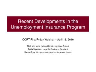 Late Developments in the Unemployment Insurance Program