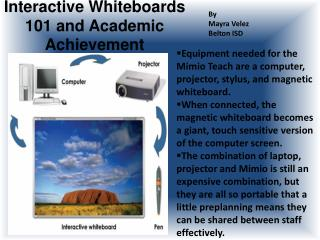 Intuitive Whiteboards 101 and Academic Achievement