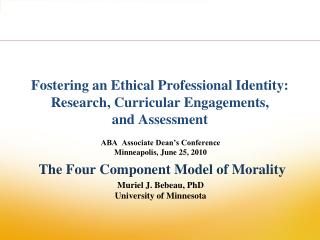 Encouraging an Ethical Professional Identity: Research, Curricular Engagements, and Assessment