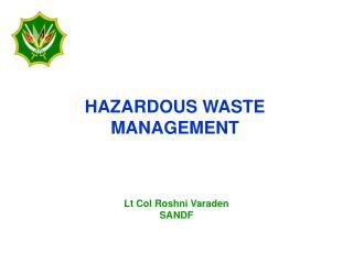 Unsafe WASTE MANAGEMENT