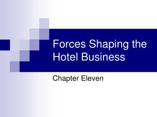 Strengths Shaping the Hotel Business