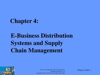 Section 4: E-Business Distribution Systems and Supply Chain Management
